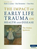 The Impact of Early Life Trauma on Health and Disease