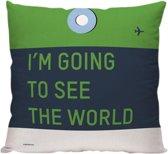 I'm Going To See The World - Sierkussen - 40 x 40 cm - Reis Quote - Reizen / Vakantie - Reisliefhebbers - Voor op de bank/bed