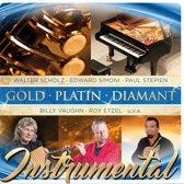 Gold - Platin - Diamant - Instrumen