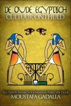 De Oude Egyptisch Cultuur Onthuld