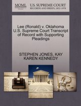 Lee (Ronald) V. Oklahoma U.S. Supreme Court Transcript of Record with Supporting Pleadings