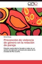 Prevencion de Violencia de Genero En La Relacion de Pareja