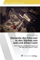 Elemente Des Film Noir in Den Werken Von Joel Und Ethan Coen