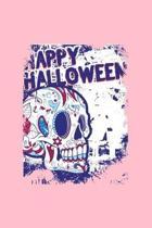 Happy Halloween: Dot Grid Journal - Sugar Skull Happy Halloween Costume Cool Easy Halloween Gift - Pink Dotted Diary, Planner, Gratitud