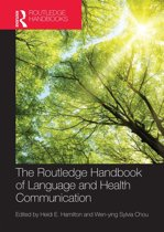 The Routledge Handbook of Language and Health Communication