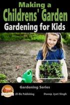 Making a Childrens' Garden: Gardening for Kids