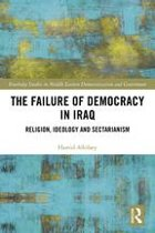 The Failure of Democracy in Iraq
