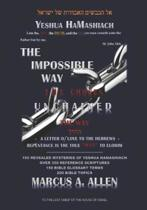 The Impossible Way: The Way