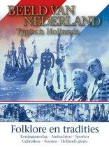 Beeld Van Nederland - Typisch Hollands