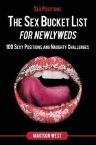 Sex Positions - The Sex Bucket List for Newlyweds