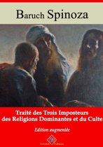 Traité des trois imposteurs des religions dominantes et du culte – suivi d'annexes