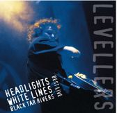 Live: Headlights, White Lines, Black Tar Rivers