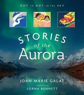 Dot to Dot in the Sky (Stories of the Aurora)