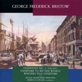 George Frederick Bristow: Symphony No. 2 ; Overture to Rip van Winkle; Winter's Tale Overture