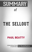Summary of The Sellout by Paul Beatty | Conversation Starters