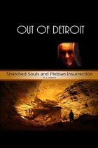 Out of Detroit