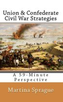 Union and Confederate Civil War Strategies