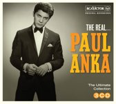 The Real... Paul Anka (The Ultimate Collection)