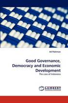 Good Governance, Democracy and Economic Development