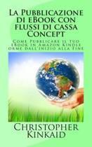 La Pubblicazione Di eBook Con Flussi Di Cassa Concept