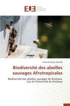 Biodiversit� Des Abeilles Sauvages Afrotropicales