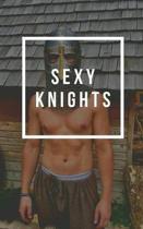 Sexy Knights