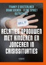 Relaties opbouwen met kinderen en jongeren in crisissituaties