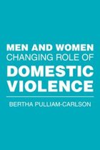 Men and Women Changing Role of Domestic Violence