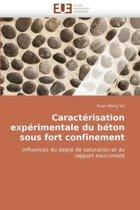 Caract�risation Exp�rimentale Du B�ton Sous Fort Confinement