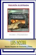Evangelio Confidencial de Un Obrador Bipolar