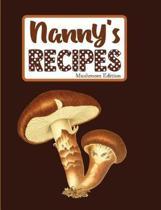 Nanny's Recipes Mushroom Edition