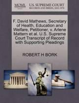 F. David Mathews, Secretary of Health, Education and Welfare, Petitioner, V. Arlene Mattern et al. U.S. Supreme Court Transcript of Record with Supporting Pleadings