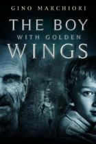 The Boy with Golden Wings