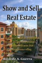 Show and Sell Real Estate