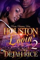 Houston Lovin' 2