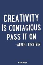 Creativity Is Contagious Pass It on