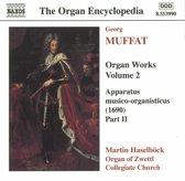 The Organ Encyclopedia - Muffat: Organ Works Vol 2