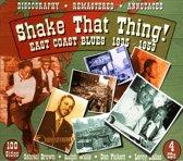 Shake That Thing. East Coast Blues