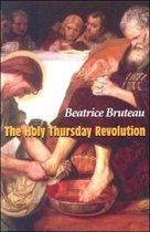 Holy Thursday Revolution