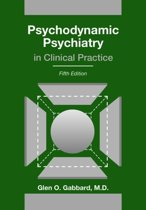 Psychodynamic Psychiatry in Clinical Practice