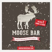 Moose Bar Volume 2