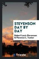 Stevenson Day by Day