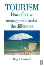 Tourism: How Effective Management Makes the Difference