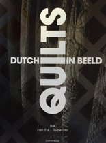 Dutch Quilts In Beeld