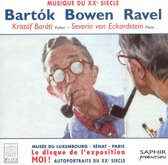 Musique du XXe Siecle: Bartok, Bowen, Ravel