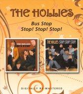 Bus Stop / Stop! Stop! Stop!
