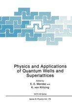 Physics and Applications of Quantum Wells and Superlattices