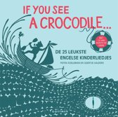 If You See A Crocodile
