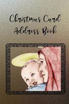 Christmas Card Address Book: Religious Holiday Address Book to Record Christmas Greeting Cards Received and Sent, 6 Year Address Organizer Tracker