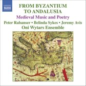 Ensemble Oni Wytars - From Byzantium To Andalusia